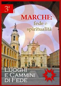 Luoghi e Cammini di Fede: n 3 Marzo 2013
